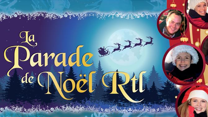 parade de noel bruxelles 2018 rtl La Parade de Noël RTL avec Bel RTL parade de noel bruxelles 2018 rtl