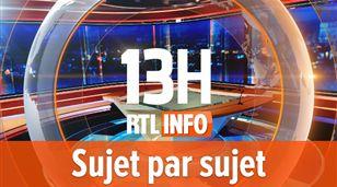 RTL INFO 13h sujet par sujet