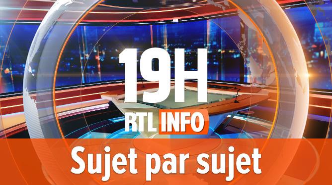 RTL INFO 19h sujet par sujet