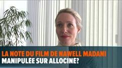 La note du film de Nawell Madani manipulée sur Allociné? La spécialiste ciné RTL donne une explication possible