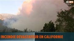 La Californie doit faire face à un incendie dévastateur