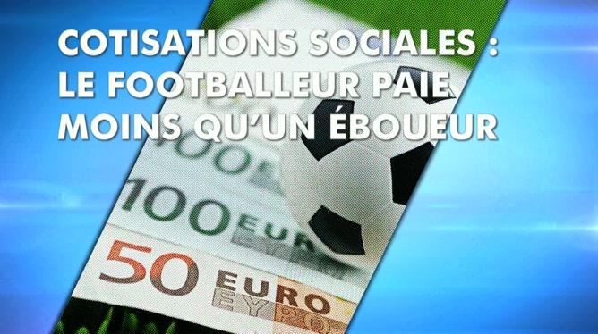 Cotisations Sociales Le Footballeur Paie Moins Qu Un Eboueur