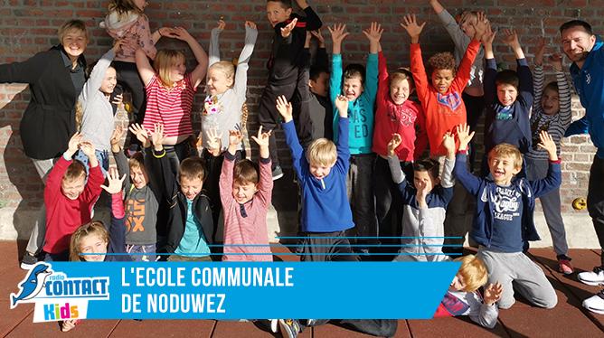 Contact Kids à l'école communale de Noduwez.