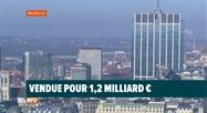 La Tour des Finances a été vendue pour 1,2 milliard d'euros