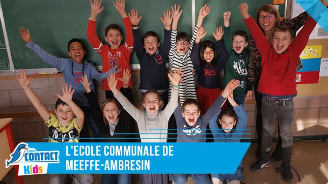Contact Kids à l'Ecole de Meeffe-Ambresin