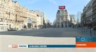 La Belgique confinée: tous les Belges confinés chez eux depuis midi