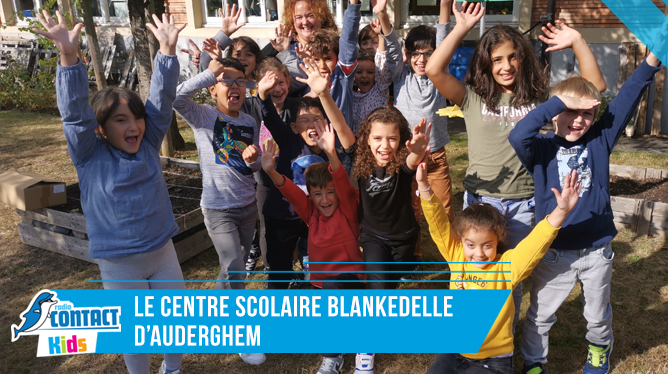 Contact Kids au centre scolaire Blankeldelle d'Auderghem