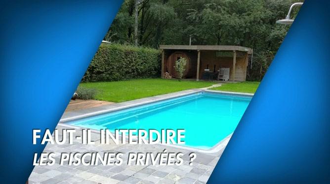 C'est pas tous les jours dimanche: Faut interdire les piscines privées ?
